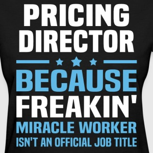 Pricing Director - Women's T-Shirt