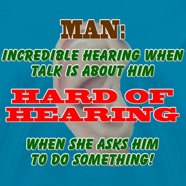 Women's Standard T- Man Hard of Hearing Front