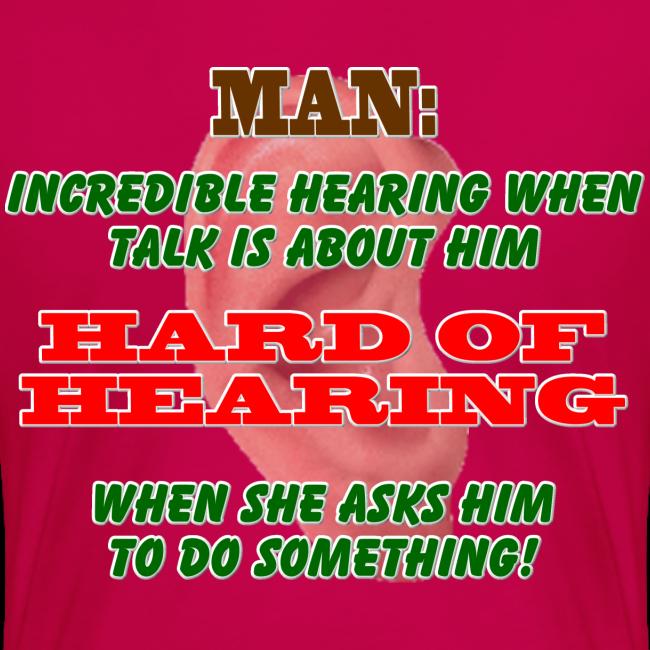 Women's Premium T- Man Hard of Hearing Back