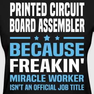 Printed Circuit Board Assembler - Women's T-Shirt