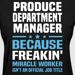 Produce Department Manager - Women's T-Shirt