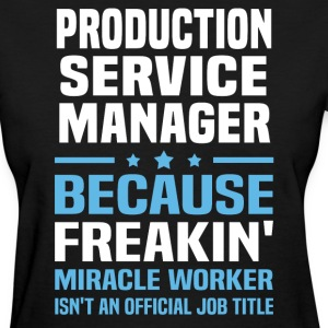 Production Service Manager - Women's T-Shirt