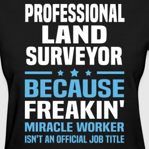 Professional Land Surveyor - Women's T-Shirt