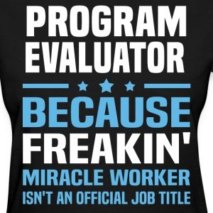 Program Evaluator - Women's T-Shirt