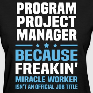 Program Project Manager - Women's T-Shirt