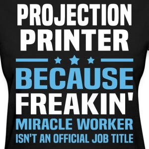 Projection Printer - Women's T-Shirt