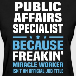 Public Affairs Specialist - Women's T-Shirt