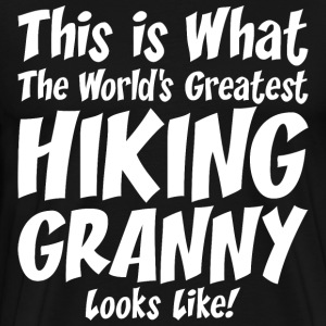 This Is What The Worlds Greatest Hiking Granny T-Shirts - Men's Premium T-Shirt