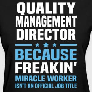 Quality Management Director - Women's T-Shirt