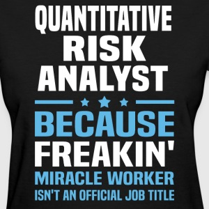 Quantitative Risk Analyst - Women's T-Shirt