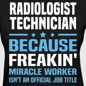 Radiologist Technician - Women's T-Shirt