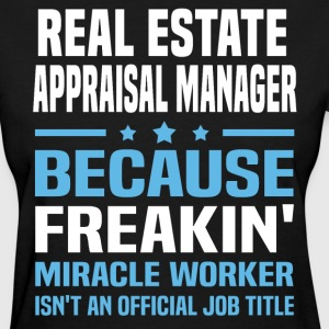 Real Estate Appraisal Manager - Women's T-Shirt