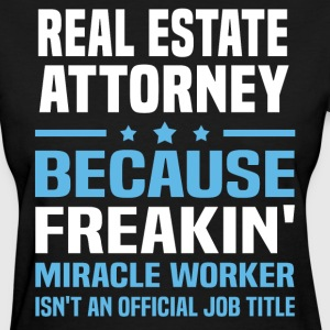 Real Estate Attorney - Women's T-Shirt