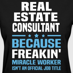 Real Estate Consultant - Women's T-Shirt