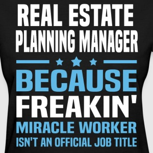 Real Estate Planning Manager - Women's T-Shirt