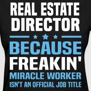 Real Estate Director - Women's T-Shirt