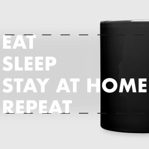 EAT SLEEP STAY AT HOME Mugs & Drinkware - Full Color Panoramic Mug