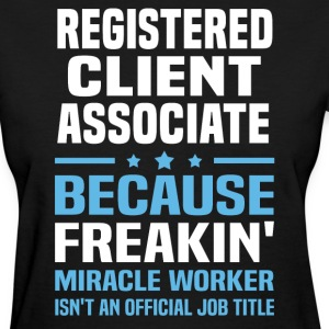 Registered Client Associate - Women's T-Shirt