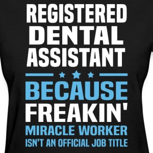 Registered Dental Assistant - Women's T-Shirt
