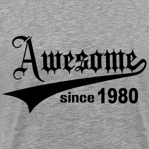 Awesome Since 1980 T-Shirts - Men's Premium T-Shirt