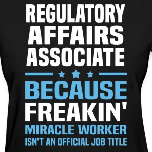 Regulatory Affairs Associate - Women's T-Shirt