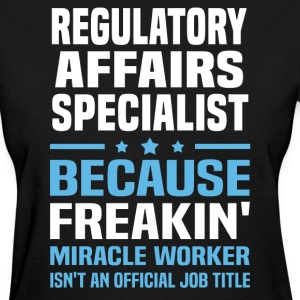 Regulatory Affairs Specialist - Women's T-Shirt