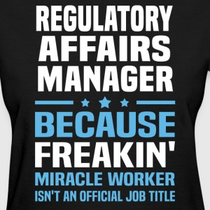 Regulatory Affairs Manager - Women's T-Shirt