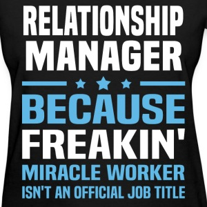 Relationship Manager - Women's T-Shirt