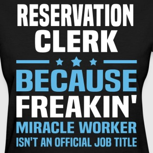 Reservation Clerk - Women's T-Shirt