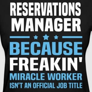 Reservations Manager - Women's T-Shirt