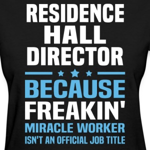 Residence Hall Director - Women's T-Shirt