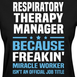 Respiratory Therapy Manager - Women's T-Shirt