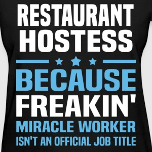 Restaurant Hostess - Women's T-Shirt