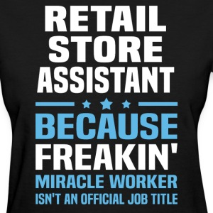 Retail Store Assistant - Women's T-Shirt