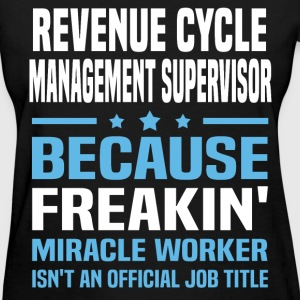 Revenue Cycle Management Supervisor - Women's T-Shirt
