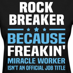 Rock Breaker - Women's T-Shirt