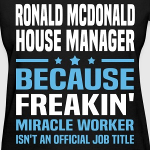 Ronald McDonald House Manager - Women's T-Shirt