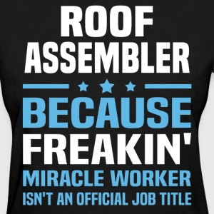 Roof Assembler - Women's T-Shirt