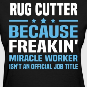 Rug Cutter - Women's T-Shirt