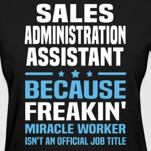 Sales Administration Assistant - Women's T-Shirt