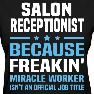 Salon Receptionist - Women's T-Shirt