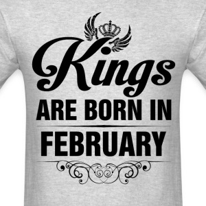 Kings Are Born In February Tshirt T-Shirts - Men's T-Shirt