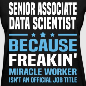 Senior Associate Data Scientist - Women's T-Shirt