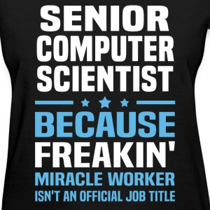 Senior Computer Scientist - Women's T-Shirt