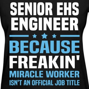 Senior EHS Engineer - Women's T-Shirt