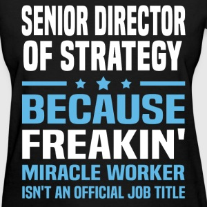 Senior Director of Strategy - Women's T-Shirt