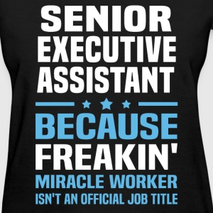 Senior Executive Assistant - Women's T-Shirt