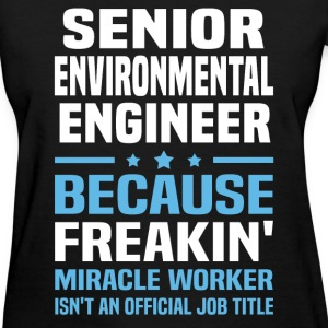 Senior Environmental Engineer - Women's T-Shirt