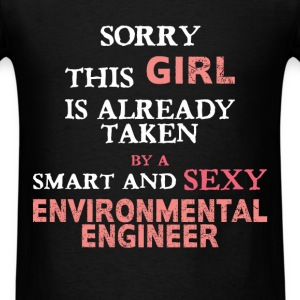 Environmental Engineer - Sorry this girl is alread - Men's T-Shirt
