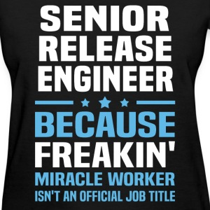 Senior Release Engineer T-Shirts - Women's T-Shirt